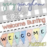 Grey Gingham Classroom Decor: WELCOME BUNTING
