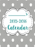 Grey Polka Dot 2015-2016 School Calendar - Matching Set to