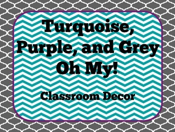 Grey, Purple, Turquoise Classroom Decor