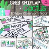 Grey Shiplap & Watercolor Cactus - EDITABLE - Classroom De