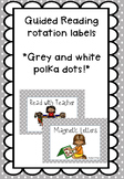Grey and White Polka Dot Guided Reading Rotation Label