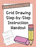 Grid Drawing Step-By-Step Instructions Handout