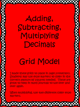 Grid Models for Adding, Subtracting, and Multiplying Decimals