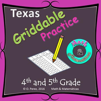 Griddable practice for STAAR test - 4th and 5th Grade.