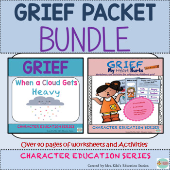 Grief Packet- BUNDLE- Over 40 pages of Activities and Worksheets