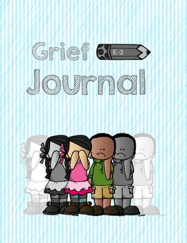 Grief Relief Coping Tools w/ bonus Journals  for K-3 and upper.