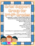 Grief Small Group: Supplement for WV Counseling Curriculum