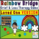 Grief and Loss Therapy Game The Rainbow Bridge for Losing