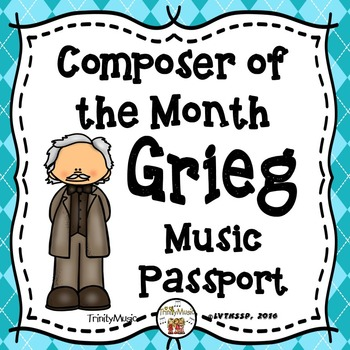 Grieg Passport (Composer of the Month)