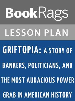Griftopia: Lesson Plans
