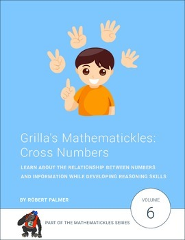 Grilla's Mathematickles: Cross Numbers