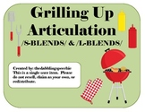 Grillin' Up Articulation /S-BLENDS/ & /L-BLENDS/