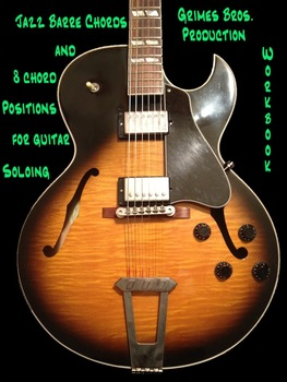 Jazz Barre Chords Workbook by Grimes Bros. Production