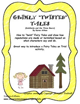 "Grimly ""Twisted"" Tales - Goldilocks and the Three Bears"