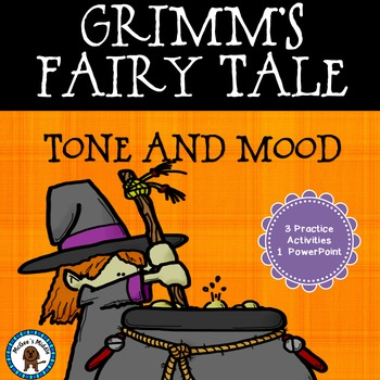 Tone and Mood - Grimm's Fairy Tales