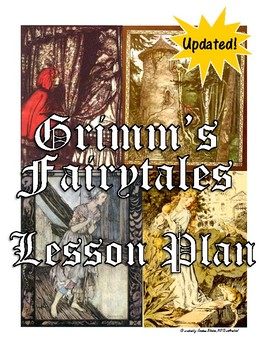 Grimm's Fairytales Lesson Plans (newly updated & expanded)