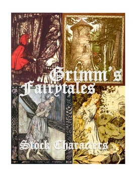 Grimm's Fairytales Mini-Lesson & Handout -Stock Characters-