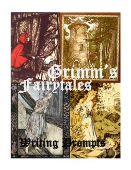 Grimm's Fairytales Writing Prompts