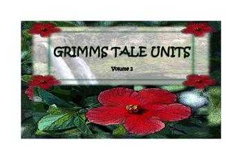 Grimms Tale Units Vol. 2