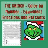 The Grinch Math - Color by Number - Equivalent Fractions and Percents