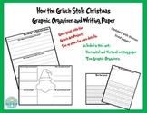 Grinch Day Graphic Organizer and Writing Paper Full Set