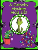 Grinch Mystery Mad Lib Activity!