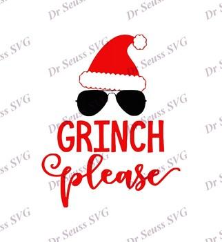 Christmas Grinch Svg.Grinch Please Christmas Hat Dr Seuss Svg Svg Dxf Cricut Silhouette Cut File