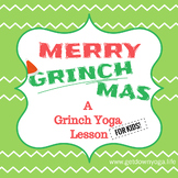 Grinch Yoga Lesson