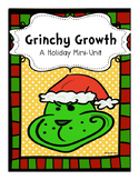 Grinchy Growth A Holiday Mini Unit