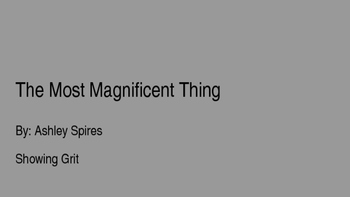 Grit-The Most Magnificent Thing