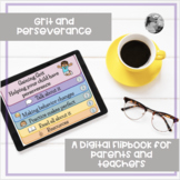 Grit and Perseverance a digital flipbook for parents and teachers