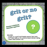 Grit or No Grit? Task Cards to Teach, Promote and Practice True Grit