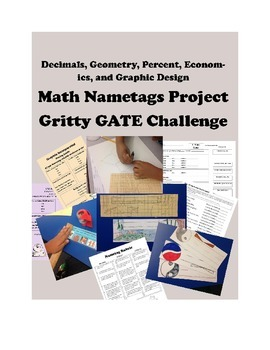 Gritty GATE Math - Nametag Project -- Decimals, Geometry, Graphic Design