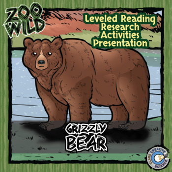 Grizzly Bear -- 10 Resources -- Coloring Pages, Reading & Activities
