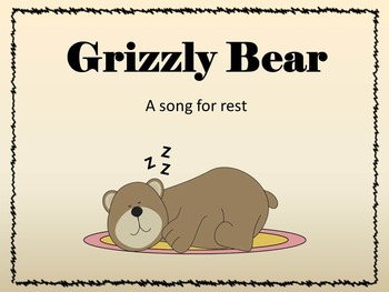 Grizzly Bear:  A song for rest