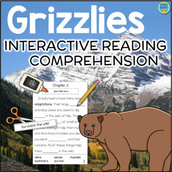 Grizzly Bears Interactive Reading Comprehension