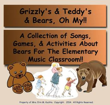 Grizzly's, Teddy's, & Bears, Oh My! (A Bear Song Collection) - (PPT Edition)