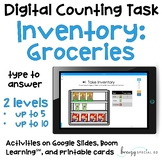 Groceries Inventory - Digital Counting Practice for Special Ed