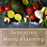 Groceries and Menu Planning - Life Skills, PBL