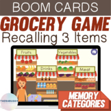 Recalling 3 Items Grocery Game Memory & Categories BOOM Cards Speech Therapy