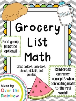 Grocery List Math *Uses Dollars, Quarters, Dimes, Nickels,