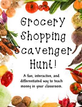 Grocery Math Scavenger Hunt- money skills practice