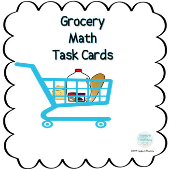 Grocery Math Task Cards