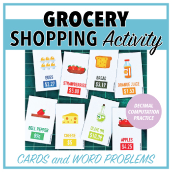 Grocery Shopping Cards with Word Problems - Decimal Computation Activity
