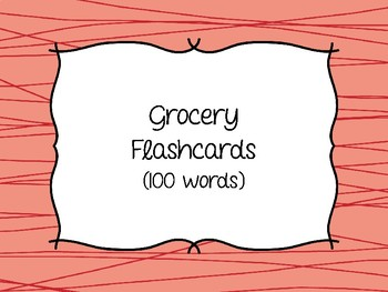 Functional Reading - Grocery and Shopping Sight Word Flashcards