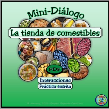 Grocery Shopping Mini-Dialogue / Diálogo en la tienda de comestibles
