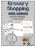 Grocery Shopping with Nickels