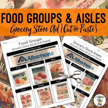 Grocery Store Ad Food Groups & Aisles {Cut & Paste}