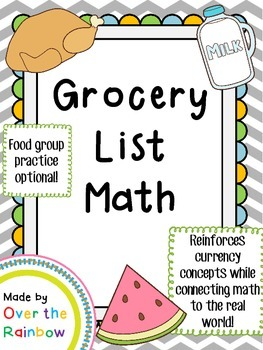 Grocery List Math *Dollars and Quarters* *Connects Math to the Real World*