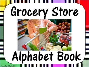 Grocery Store Alphabet Book- Functional: LIFE Skills